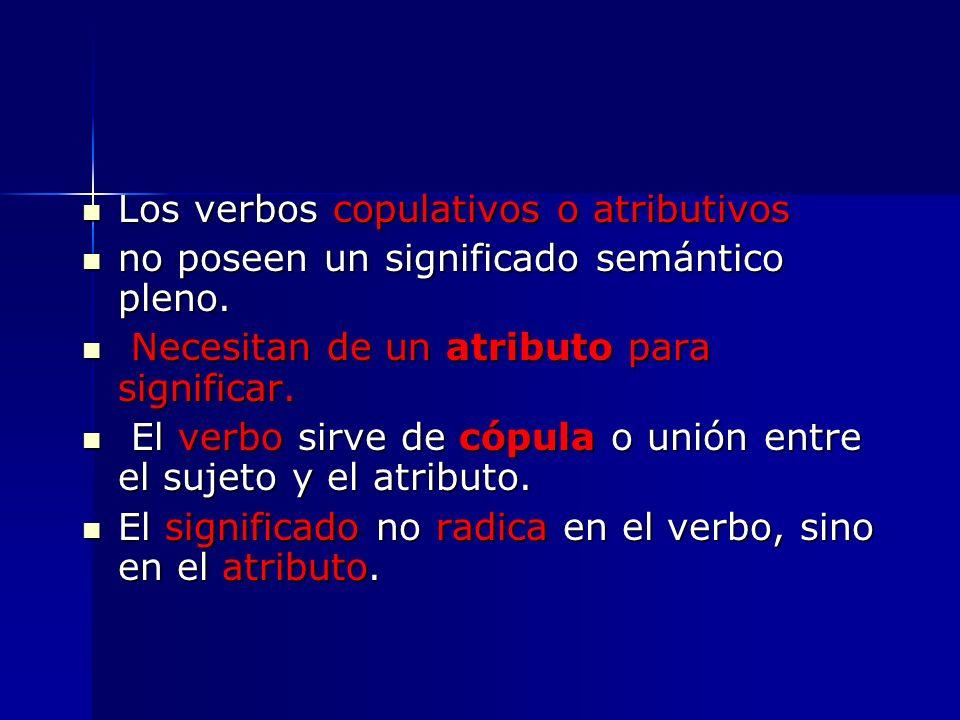 Los verbos copulativos o atributivos