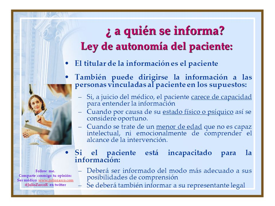 ¿ a quién se informa Ley de autonomía del paciente: