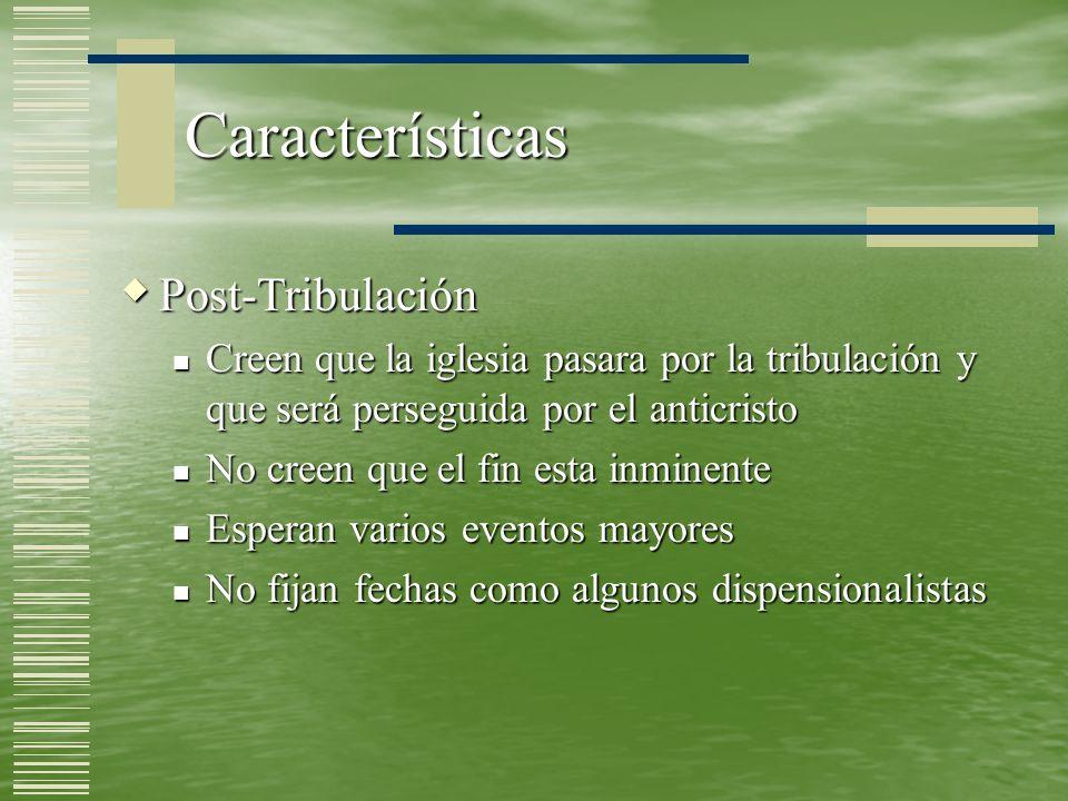 Características Post-Tribulación