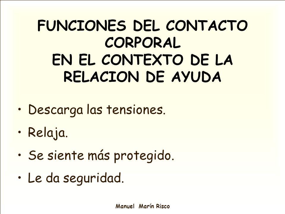 FUNCIONES DEL CONTACTO CORPORAL EN EL CONTEXTO DE LA RELACION DE AYUDA