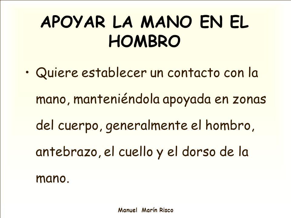 APOYAR LA MANO EN EL HOMBRO