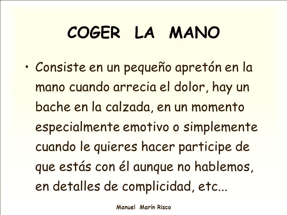 COGER LA MANO