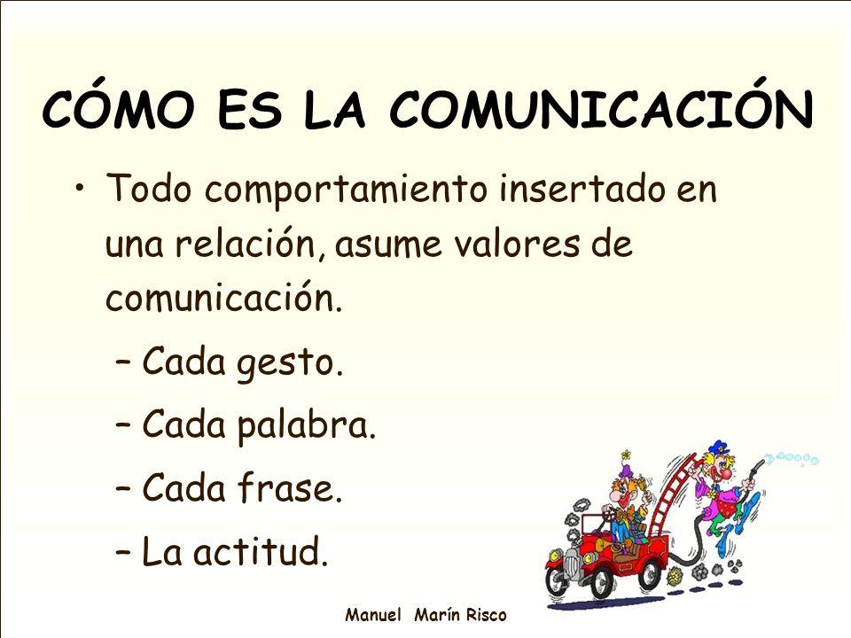 CÓMO ES LA COMUNICACIÓN