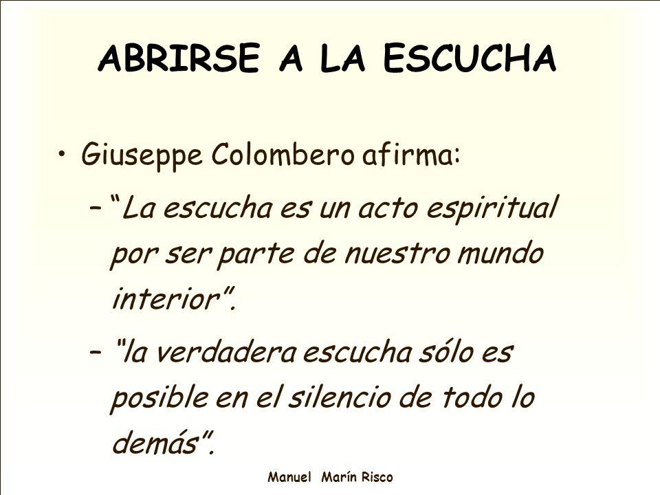 ABRIRSE A LA ESCUCHA Giuseppe Colombero afirma: