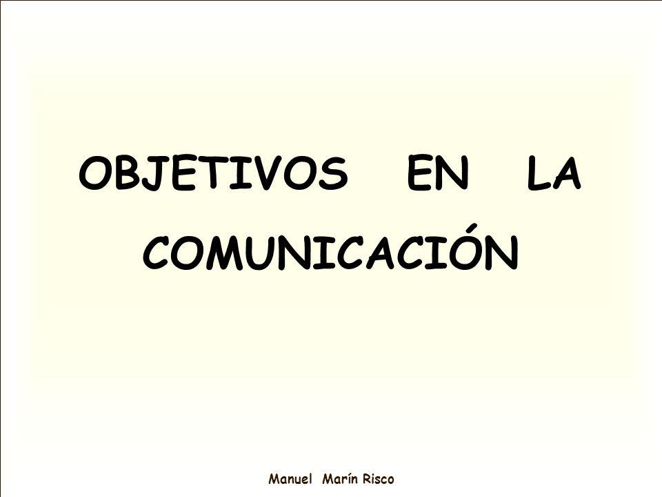 OBJETIVOS EN LA COMUNICACIÓN