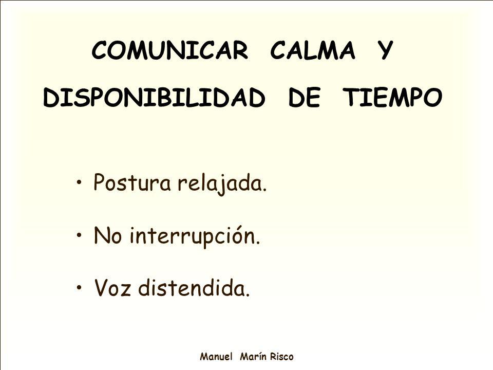 COMUNICAR CALMA Y DISPONIBILIDAD DE TIEMPO