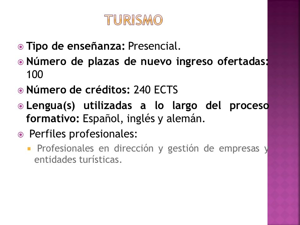 TURISMO Tipo de enseñanza: Presencial.