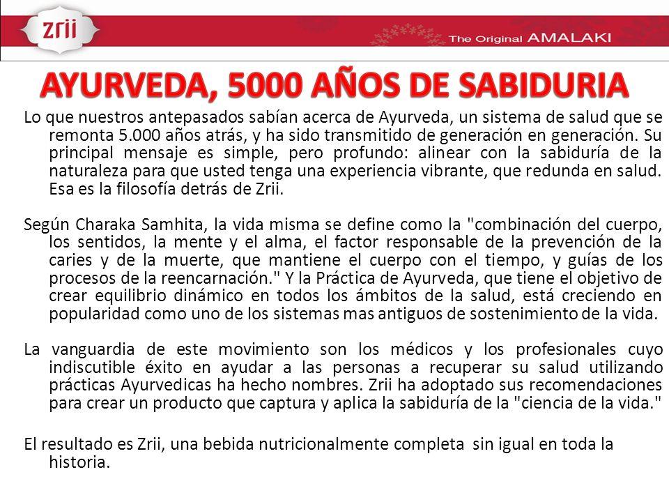 AYURVEDA, 5000 AÑOS DE SABIDURIA