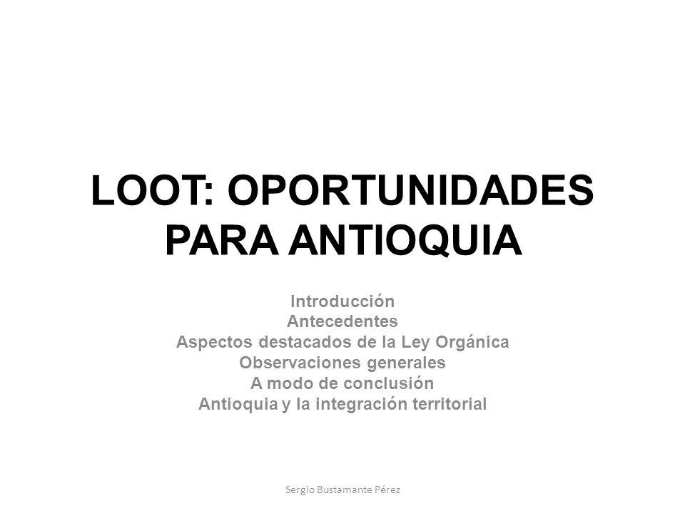 LOOT: OPORTUNIDADES PARA ANTIOQUIA