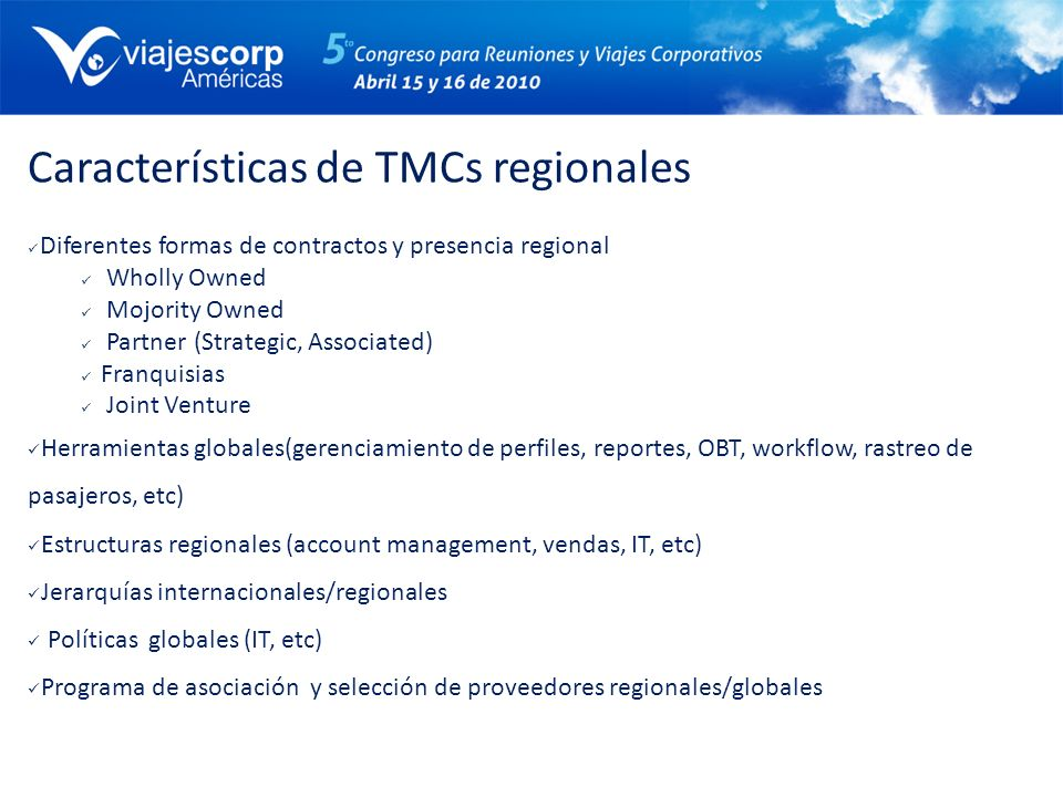 Características de TMCs regionales
