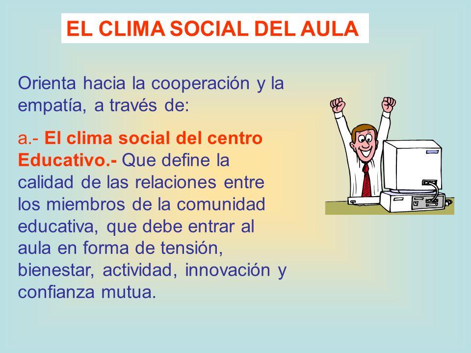EL CLIMA SOCIAL DEL AULA