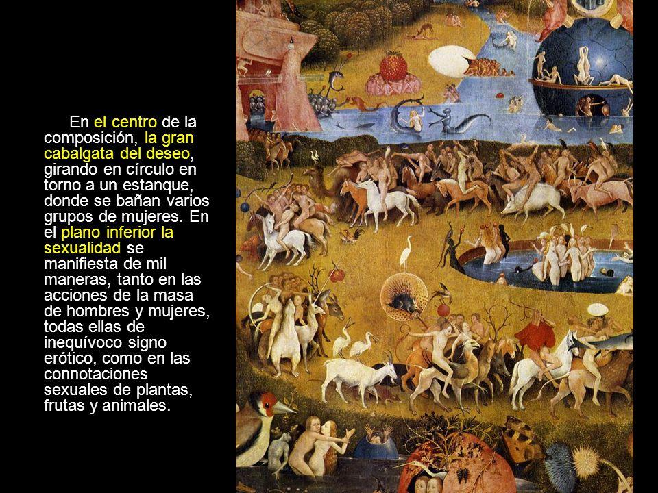En el centro de la composición, la gran cabalgata del deseo, girando en círculo en torno a un estanque, donde se bañan varios grupos de mujeres.