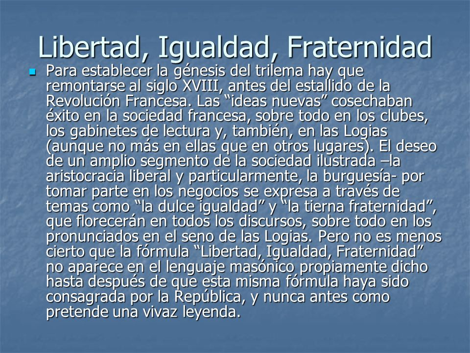 Libertad, Igualdad, Fraternidad