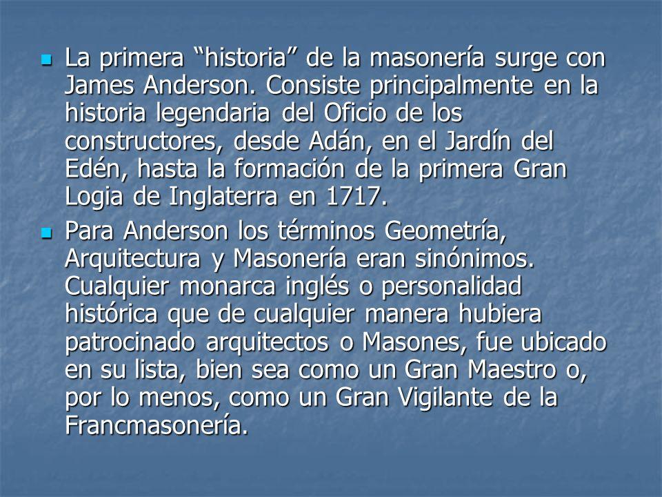 La primera historia de la masonería surge con James Anderson
