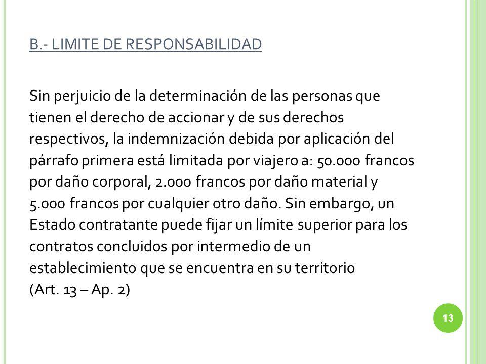 B.- LIMITE DE RESPONSABILIDAD