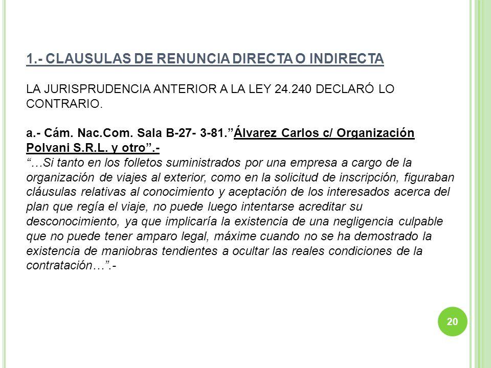 1.- CLAUSULAS DE RENUNCIA DIRECTA O INDIRECTA