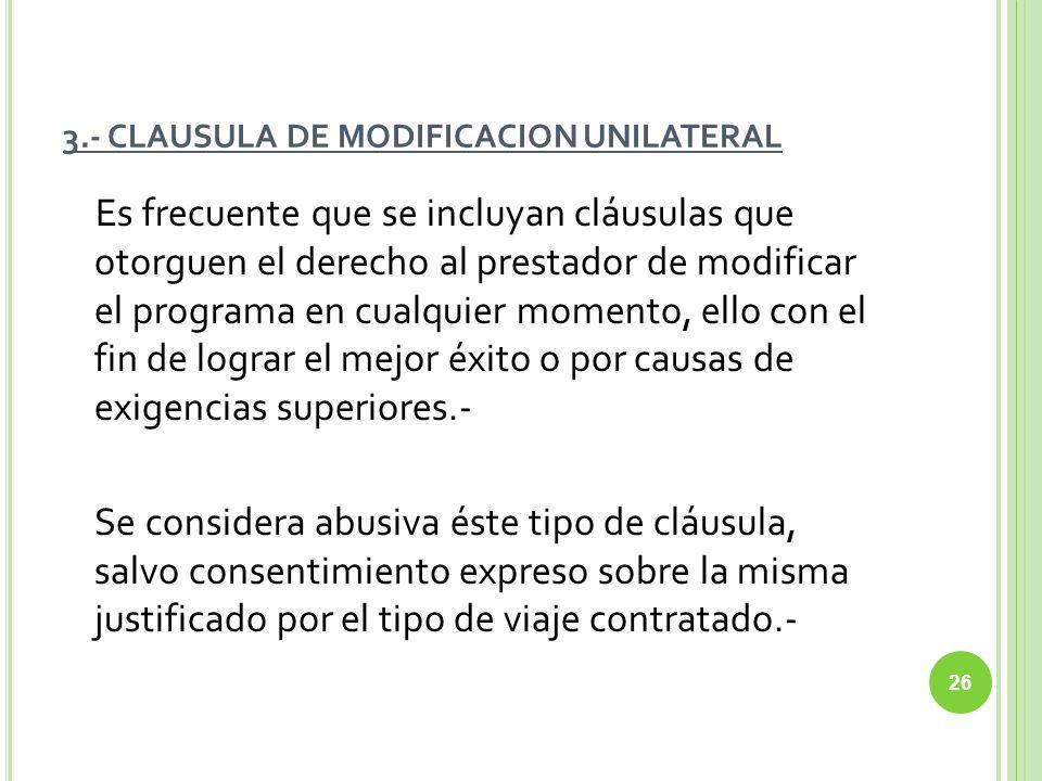 3.- CLAUSULA DE MODIFICACION UNILATERAL