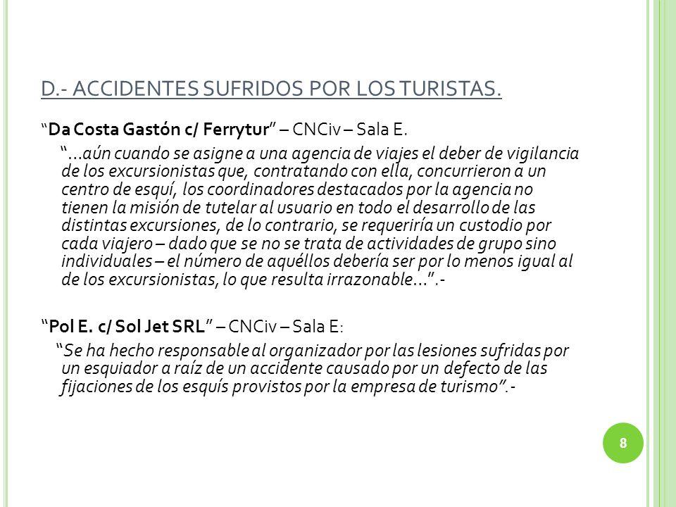 D.- ACCIDENTES SUFRIDOS POR LOS TURISTAS.