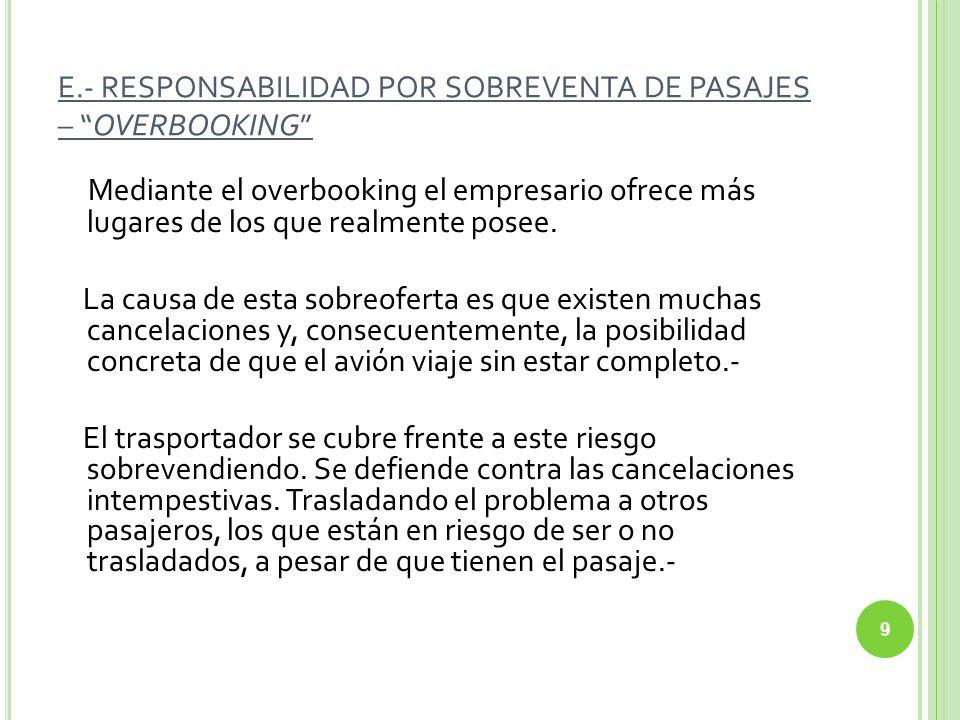 E.- RESPONSABILIDAD POR SOBREVENTA DE PASAJES – OVERBOOKING