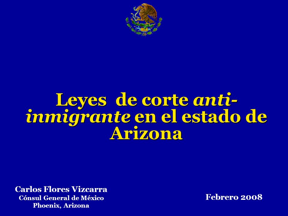 Leyes de corte anti-inmigrante en el estado de Arizona