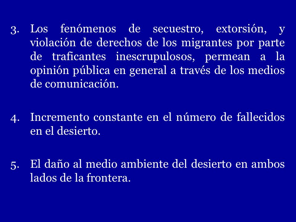 Los fenómenos de secuestro, extorsión, y violación de derechos de los migrantes por parte de traficantes inescrupulosos, permean a la opinión pública en general a través de los medios de comunicación.