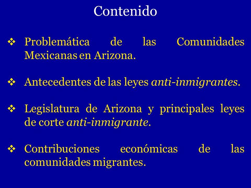 Contenido Problemática de las Comunidades Mexicanas en Arizona.