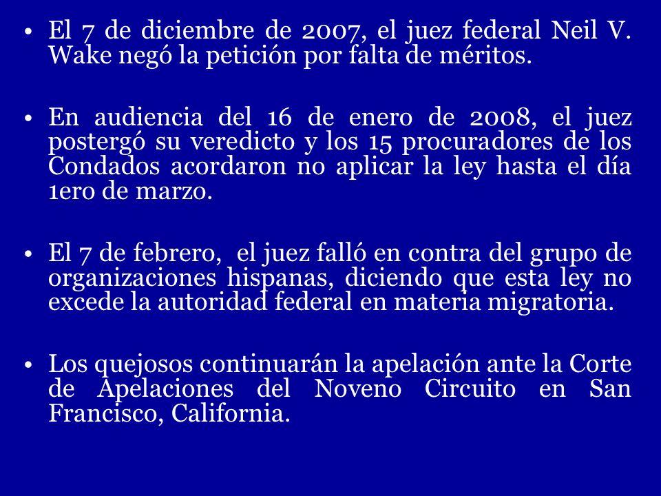 •. El 7 de diciembre de 2007, el juez federal Neil V