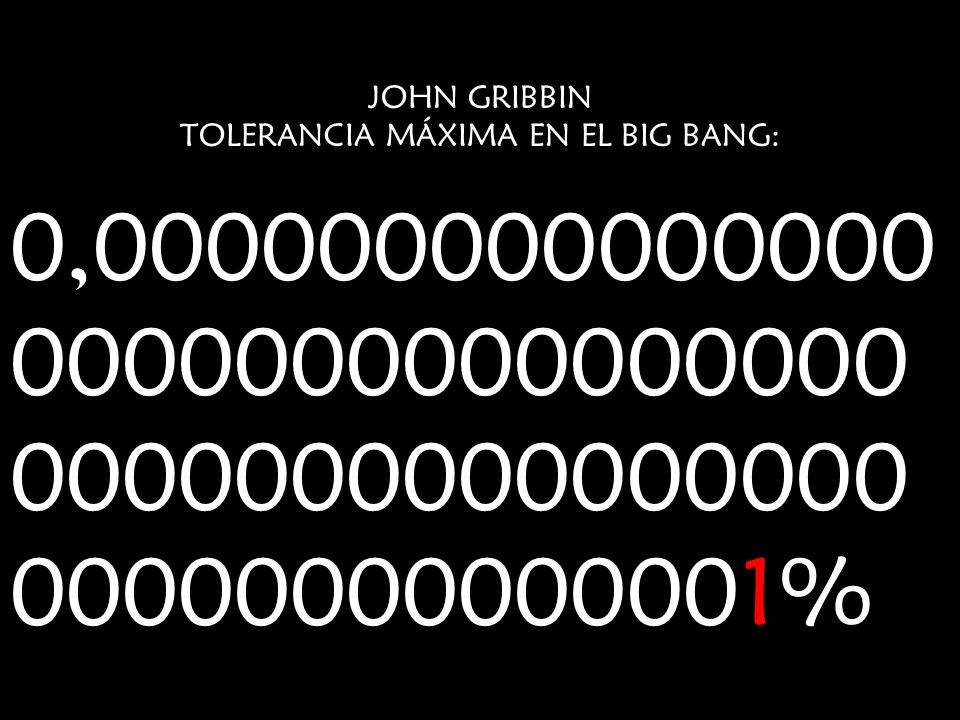 TOLERANCIA MÁXIMA EN EL BIG BANG: