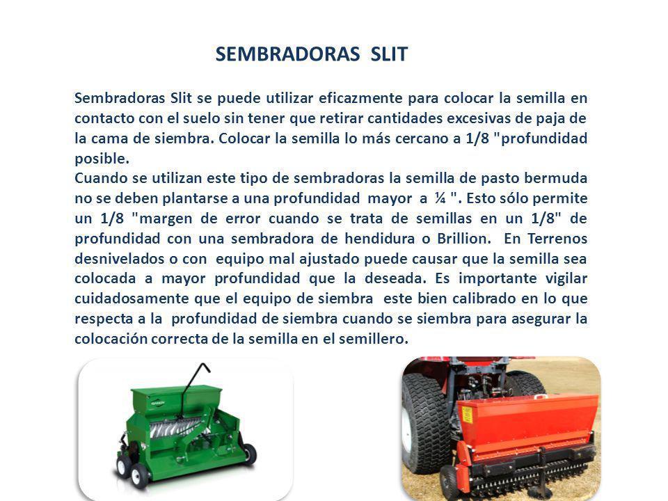 SEMBRADORAS SLIT