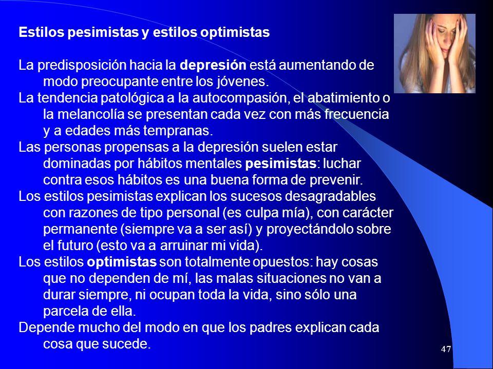 Estilos pesimistas y estilos optimistas