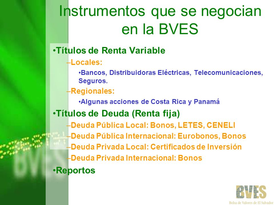 Instrumentos que se negocian en la BVES