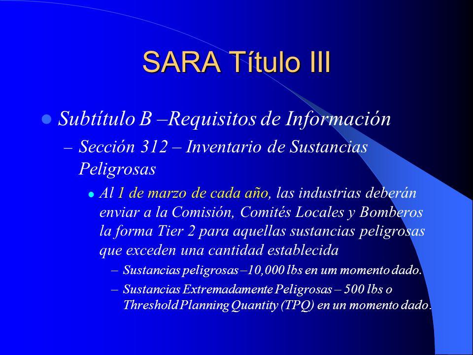 SARA Título III Subtítulo B –Requisitos de Información