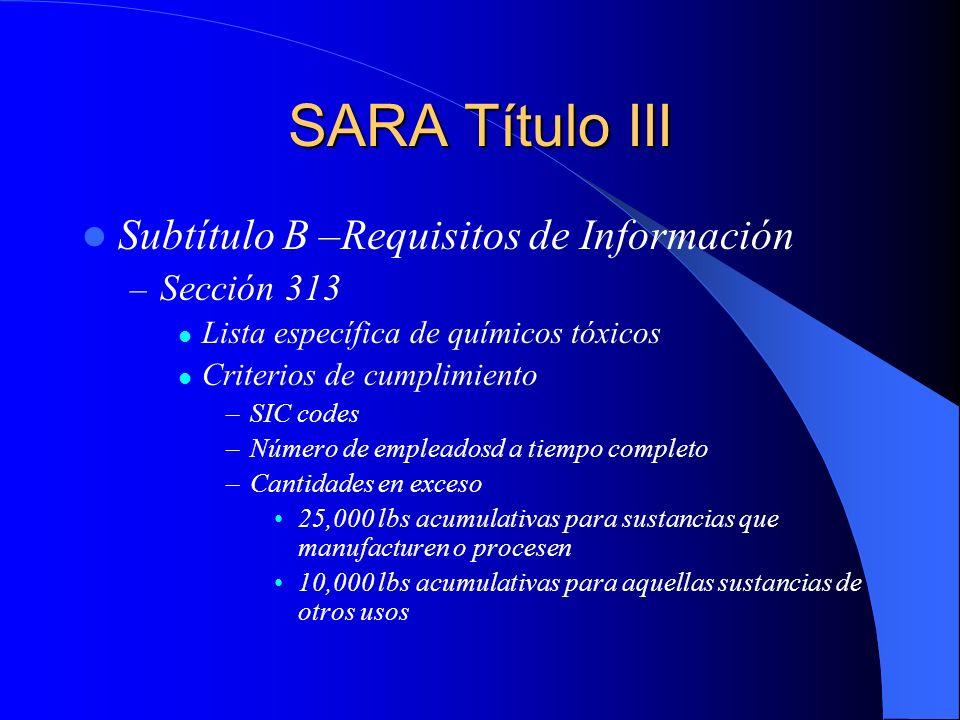 SARA Título III Subtítulo B –Requisitos de Información Sección 313