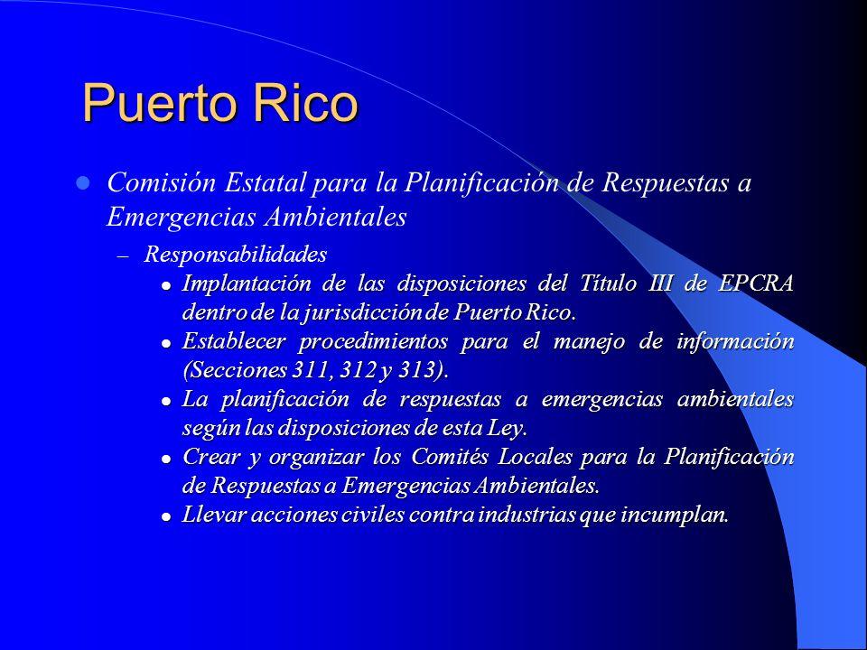 Puerto RicoComisión Estatal para la Planificación de Respuestas a Emergencias Ambientales. Responsabilidades.