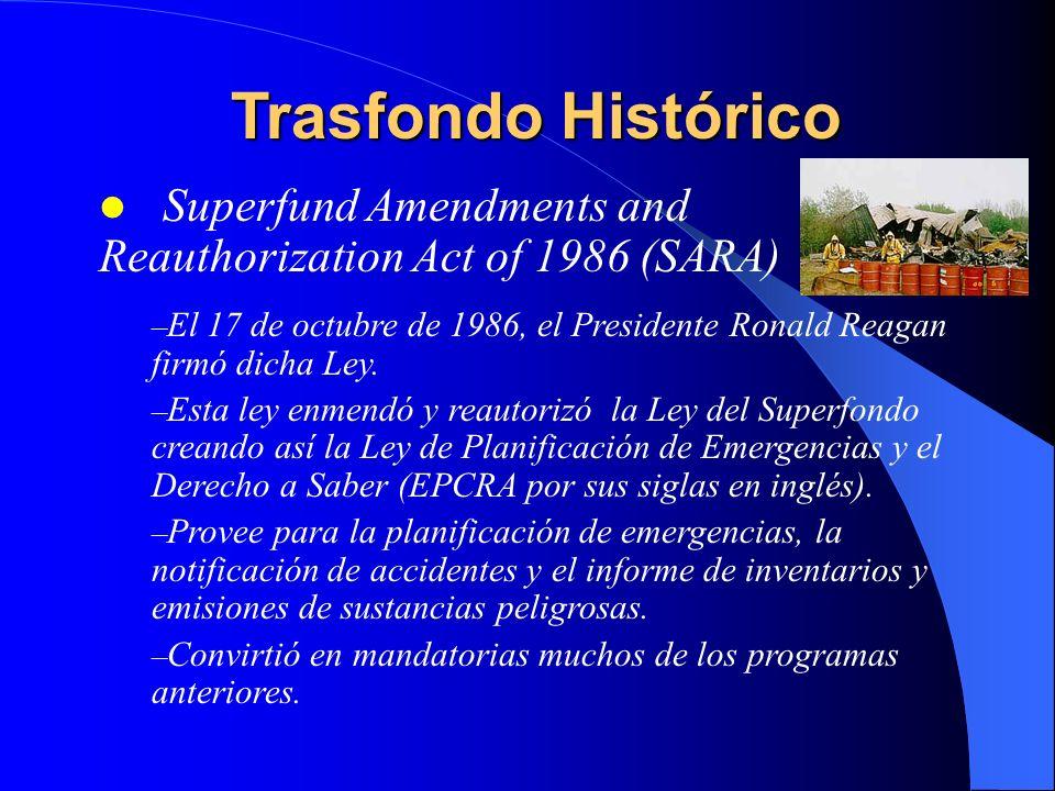 Trasfondo Histórico Superfund Amendments and Reauthorization Act of 1986 (SARA)