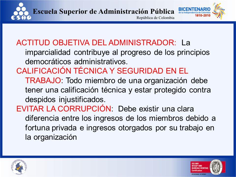 ACTITUD OBJETIVA DEL ADMINISTRADOR: