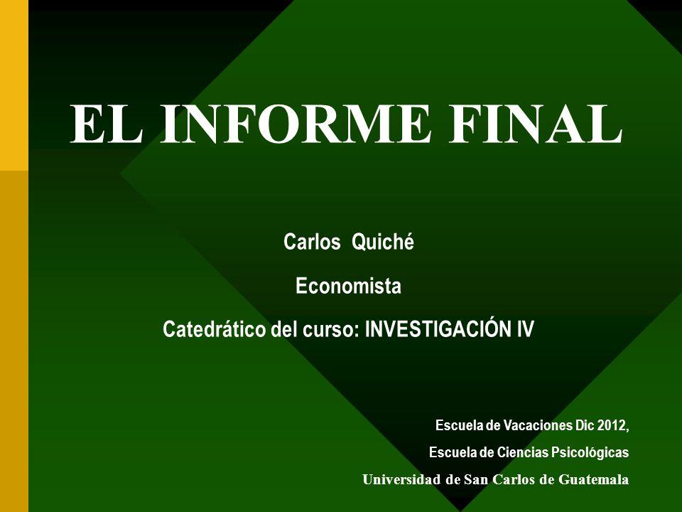 Catedrático del curso: INVESTIGACIÓN IV