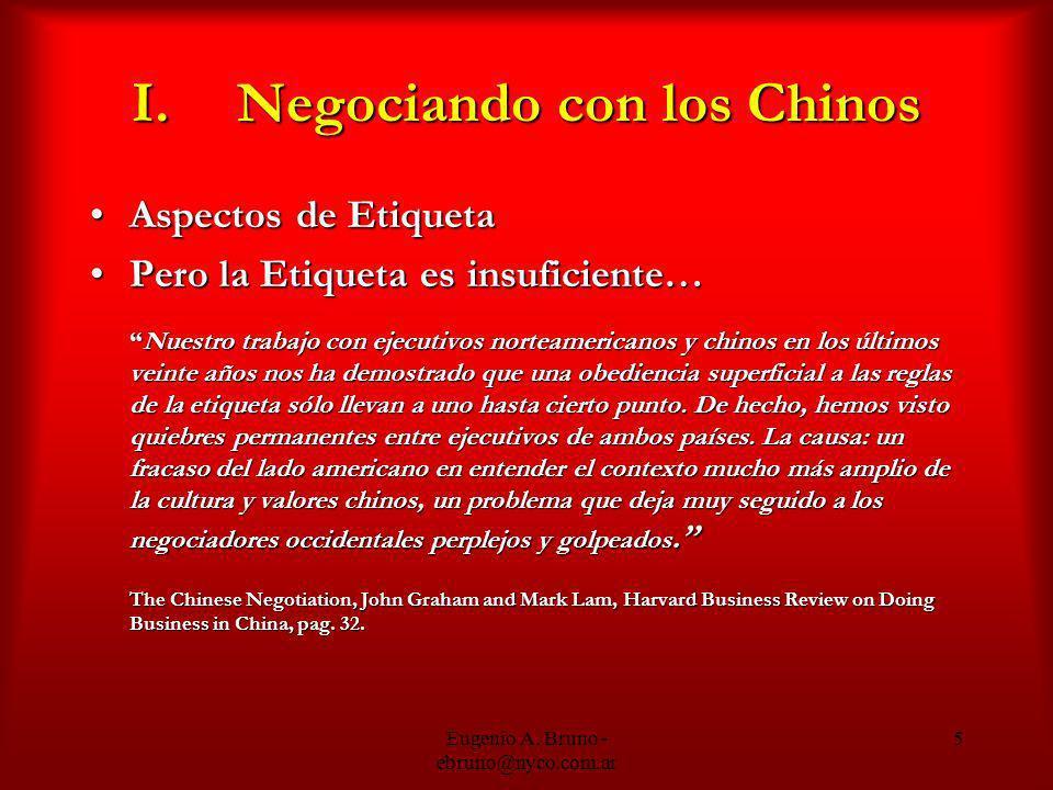 I. Negociando con los Chinos