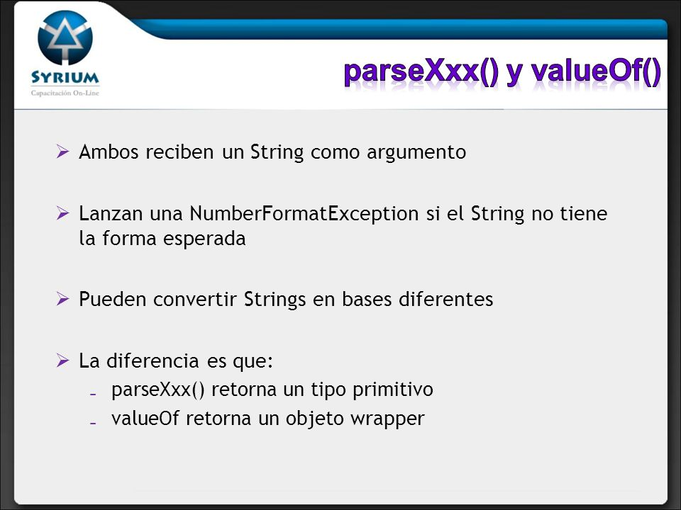 parseXxx() y valueOf()