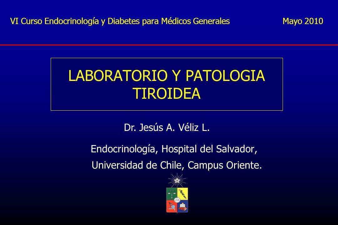 LABORATORIO Y PATOLOGIA TIROIDEA