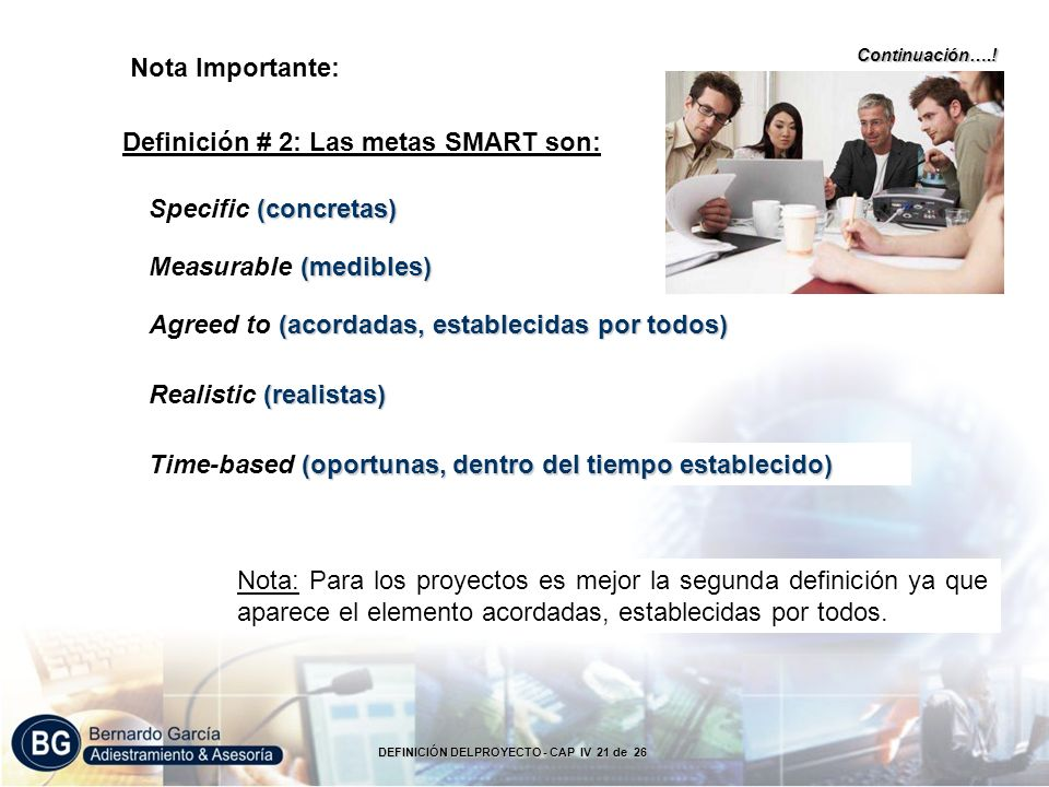 Nota Importante: Definición # 2: Las metas SMART son: