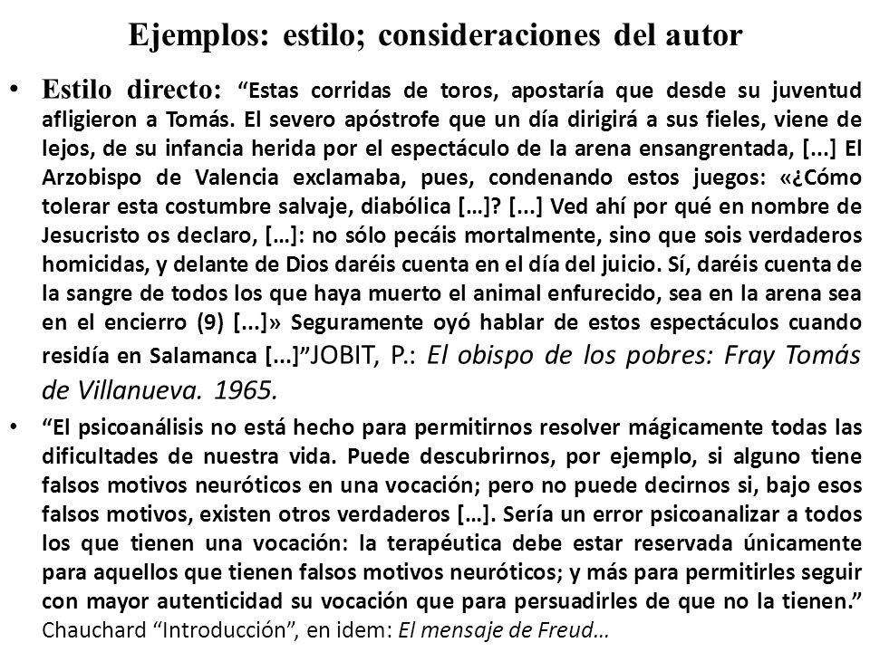 Ejemplos: estilo; consideraciones del autor