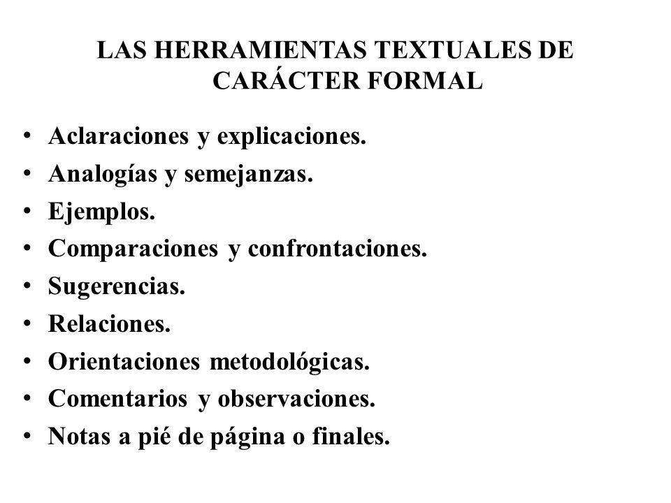 LAS HERRAMIENTAS TEXTUALES DE CARÁCTER FORMAL