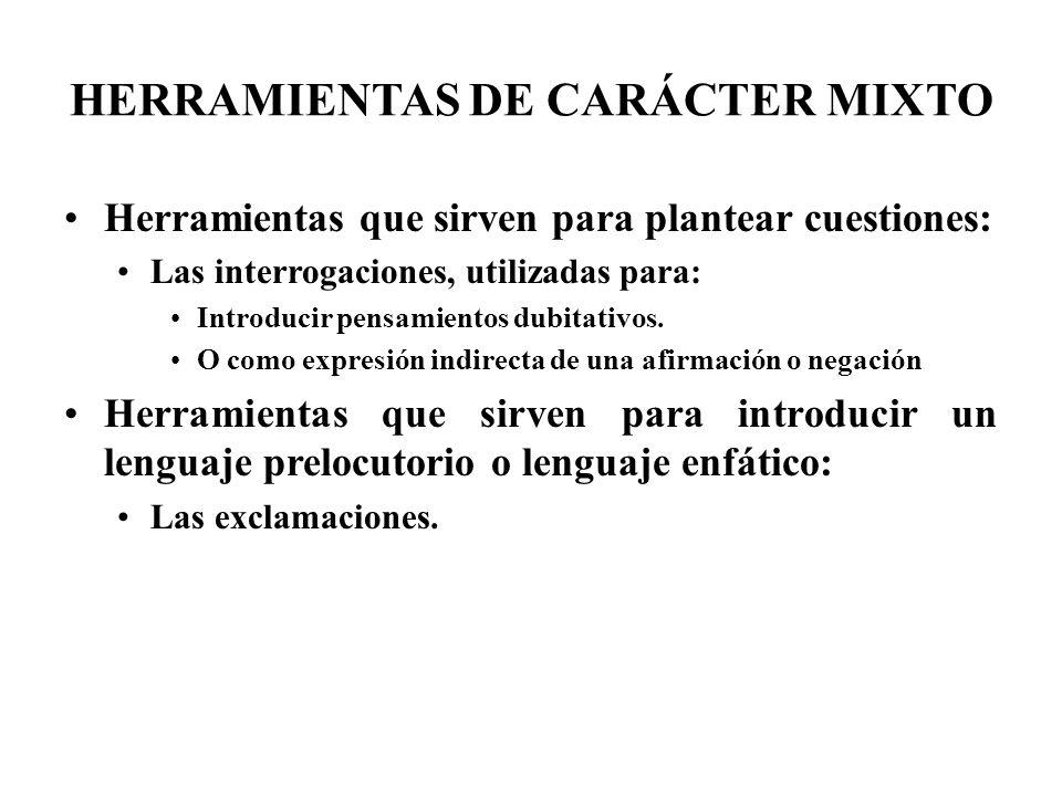 HERRAMIENTAS DE CARÁCTER MIXTO