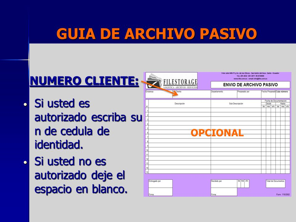 GUIA DE ARCHIVO PASIVO NUMERO CLIENTE: