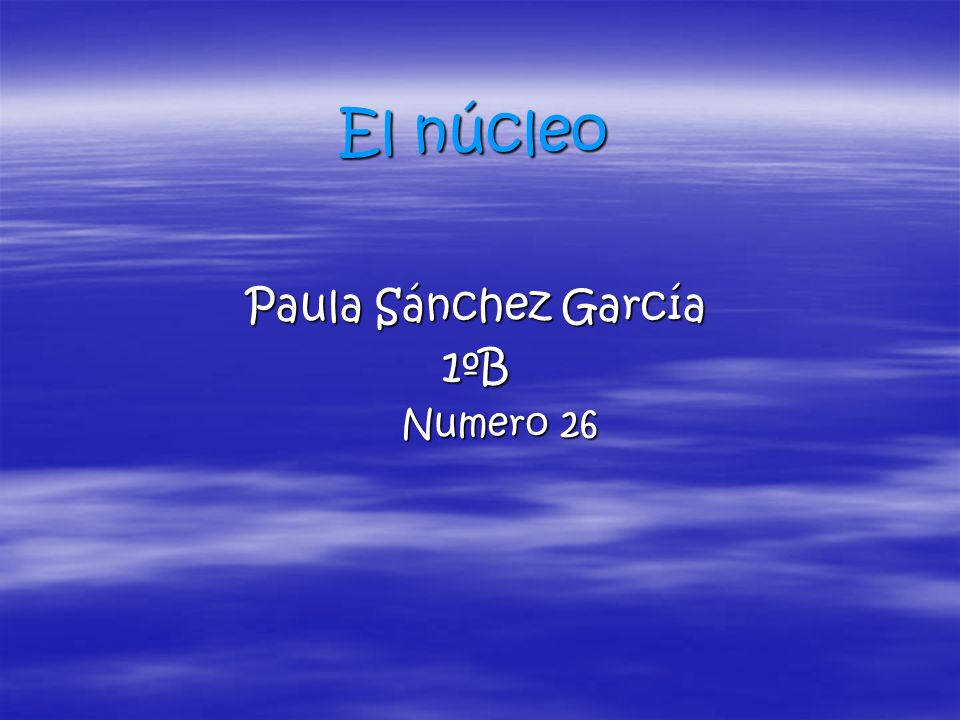 Paula Sánchez García 1ºB Numero 26