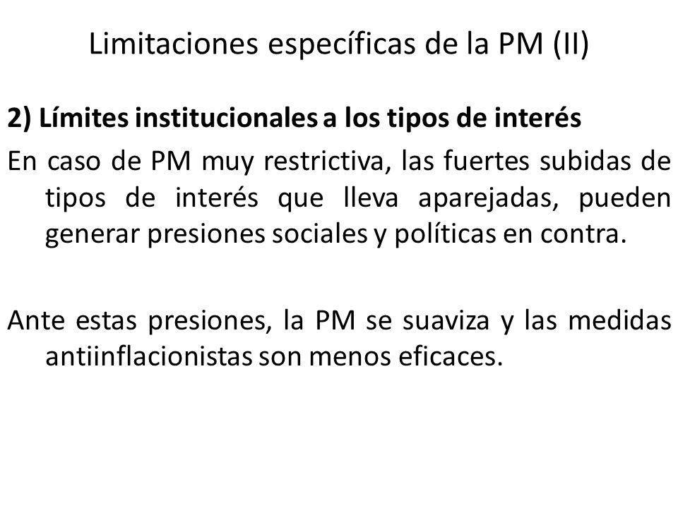 Limitaciones específicas de la PM (II)