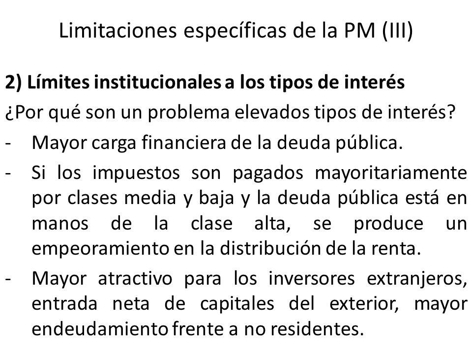 Limitaciones específicas de la PM (III)