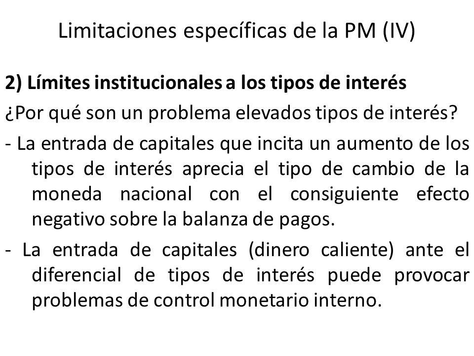 Limitaciones específicas de la PM (IV)