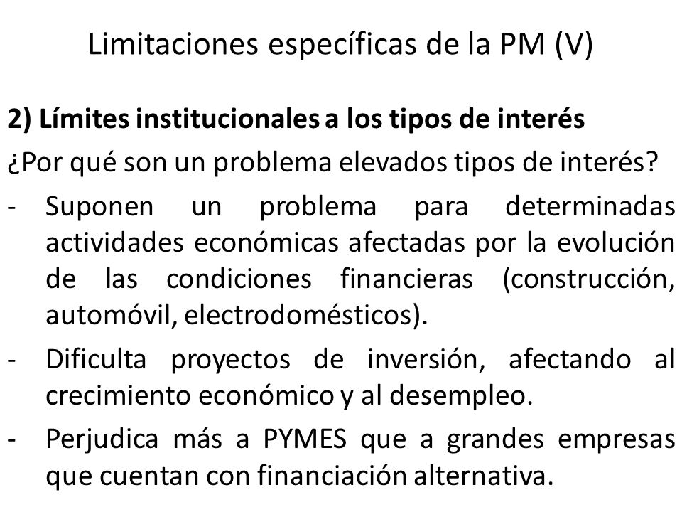 Limitaciones específicas de la PM (V)